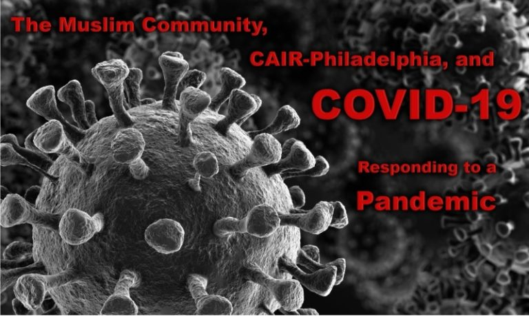 CAIR Philadelphia, the Muslim Community, and COVID-19: Responding to a Pandemic