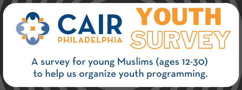 CAIR-Philadelphia Youth Survey
