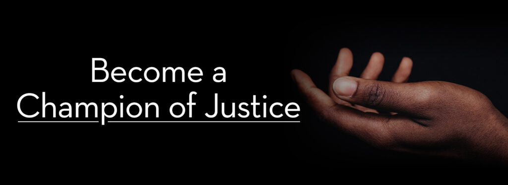 Become a Champion of Justice with open hand graphic